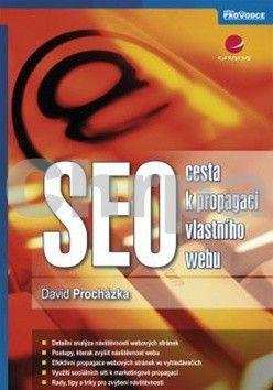 David Procházka: SEO - cesta k propagaci vlastního webu cena od 125 Kč