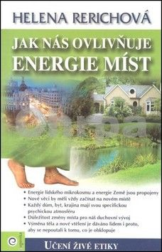 Rerichová Helena: Jak nás ovlivňuje energie míst cena od 133 Kč