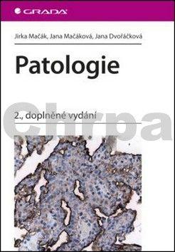 Jirka Mačák: Patologie - 2. vydání cena od 362 Kč