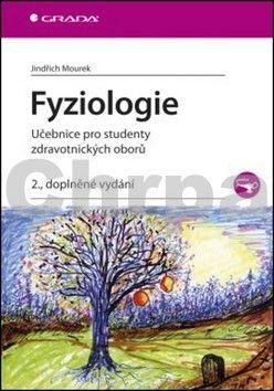 Jindřich Mourek: Fyziologie - Učebnice pro studenty zdravotnických oborů - 2. vydání cena od 192 Kč