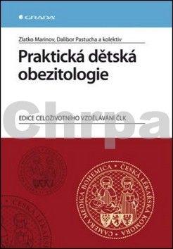 Dalibor Pastucha, Zlatko Marinov: Praktická dětská obezitologie cena od 125 Kč