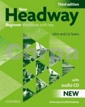 Oxford University Press New Headway Third Edition Beginner Workbook with key + Audio CD Pack cena od 196 Kč