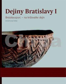 Juraj Šedivý: Dejiny Bratislavy cena od 1012 Kč