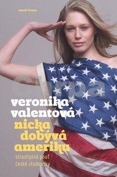 Veronika Valentová: Nicka dobývá Ameriku cena od 199 Kč