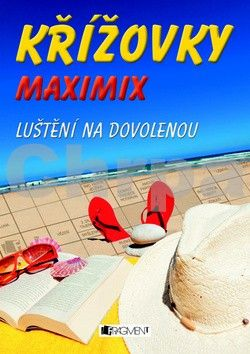 Dvořáková Hana Adriana: Křížovky – MAXIMIX luštění na dovolenou cena od 69 Kč