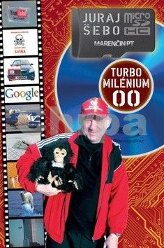 Juraj Šebo: Turbo milénium 00 cena od 203 Kč