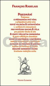 Francois Rabelais: Pojednání o případném pití vína... cena od 60 Kč