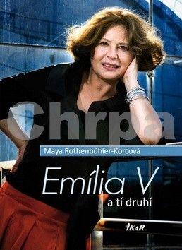 Maya Rothenbühler-Korc: Emília V a tí druhí cena od 244 Kč