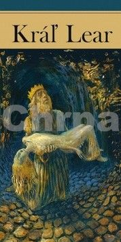 William Shakespeare: Kráľ Lear cena od 149 Kč