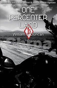 William C. Duncan: One Percenter Land cena od 200 Kč