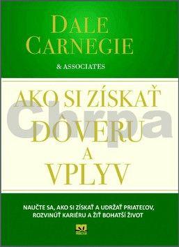 Dale Carnegie: Ako si získať dôveru a vplyv cena od 188 Kč
