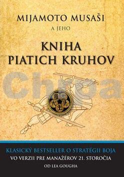 Leo Gough: Mijamoto Musaši a jeho Kniha piatich kruhov cena od 84 Kč