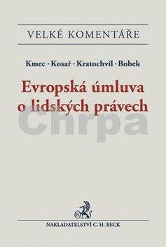 David Kosař: Evropská úmluva o lidských právech cena od 3170 Kč