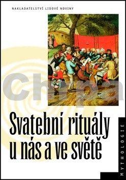 Jana Jiroušková: Svatební rituály u nás a ve světě cena od 209 Kč
