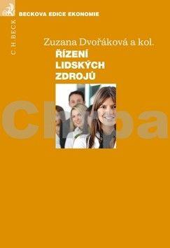 Zuzana Dvořáková: Řízení lidských zdrojů cena od 640 Kč