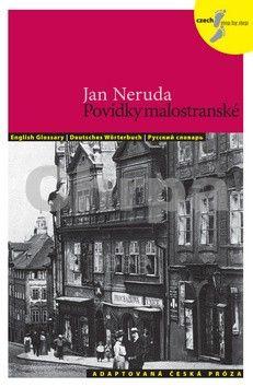 Lída Holá, Jan Neruda: Povídky malostranské - Adaptovaná česká próza + CD (AJ,NJ,RJ) cena od 67 Kč