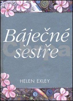Helen Exley: Báječné sestře 2.vydání cena od 109 Kč