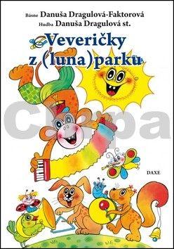 Danuša Dargulová-Faktorová: Veveričky z (luna)parku cena od 126 Kč