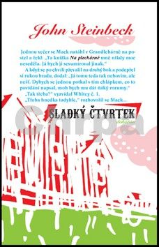 John Steinbeck: Sladký čtvrtek cena od 283 Kč