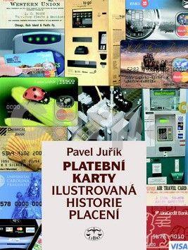 Pavel Juřík: Platební karty cena od 546 Kč