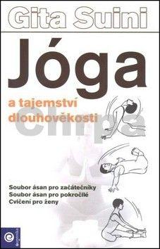 Gita Suini: Jóga a tajemství dlouhověkosti cena od 178 Kč