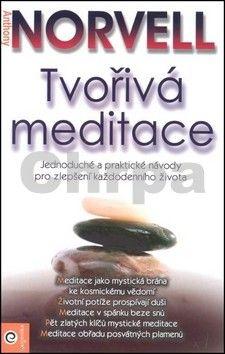 Norvell Anthony: Tvořivá meditace cena od 174 Kč
