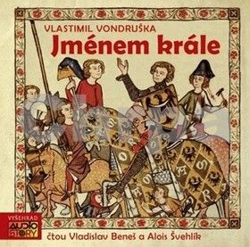 Vlastimil Vondruška: Jménem krále - 2CD