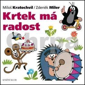 Miloš Kratochvíl, Zdeněk Miler: Krtek a jeho svět 10 - Krtek má radost cena od 79 Kč
