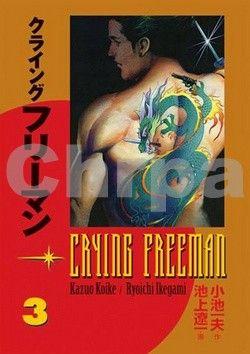 Kazuo Koike, Ikegami Rjóiči: Crying Freeman 3 - Plačící drak cena od 256 Kč