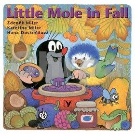 Kateřina Miler, Zdeněk Miler, Hana Doskočilová: Little mole in Fall cena od 67 Kč
