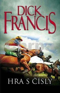 Dick Francis: Hra s čísly cena od 207 Kč