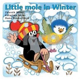 Kateřina Miler, Zdeněk Miler, Hana Doskočilová: Little mole in Winter cena od 67 Kč
