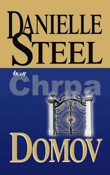 Danielle Steel: Domov cena od 79 Kč