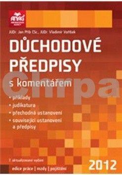 Jan Přib: Důchodové předpisy s komentářem 2012 cena od 0 Kč