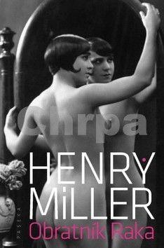 Henry Miller: Obratník Raka cena od 220 Kč