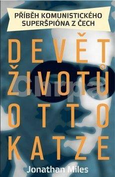 Jonathan Miles: Devět životů Otto Katze cena od 302 Kč