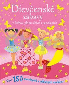 Dievčenské zábavy s knihou plnou aktivít a samolepiek cena od 152 Kč
