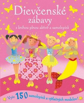 Svojtka Dievčenské zábavy s knihou plnou aktivít a samolepiek cena od 152 Kč