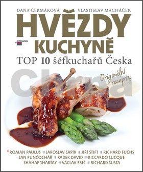 Dana Čermáková: Hvězdy kuchyně cena od 69 Kč