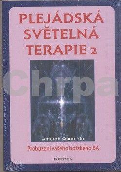 Quan Yin Amorah: Plejádská světelná terapie 2 cena od 277 Kč