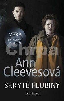 Ann Cleeves: Skryté hlubiny cena od 49 Kč