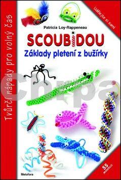Patricia Loy-Rappeneau: Scoubidou, základy pletení z bužírky cena od 66 Kč