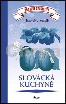 Jaroslav Vašák: Krajové speciality: Slovácká kuchyně cena od 150 Kč