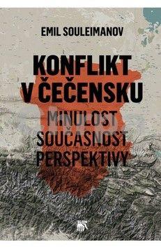 Emil Souleimanov: Konflikt v Čečensku cena od 252 Kč