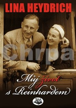 Lina Heydrich: Můj život s Reinhardem cena od 119 Kč