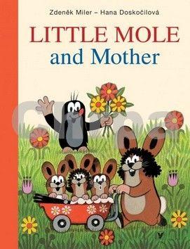 Zdeněk Miler, Hana Doskočilová: Little Mole and Mother cena od 155 Kč