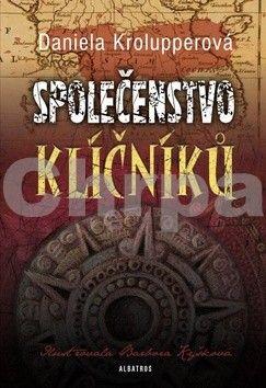 Daniela Krolupperová: Společenstvo klíčníků cena od 148 Kč