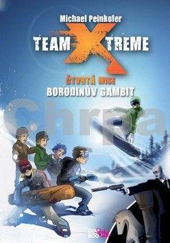 Michael Peinkofer: Team Xtreme - Borodinův gambit cena od 46 Kč