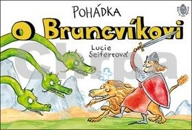 Lucie Seifertová: Pohádka o Bruncvíkovi cena od 116 Kč