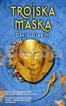 David Gibbins: Trójska maska cena od 244 Kč